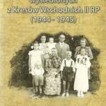 Losy Polaków wysiedlonych