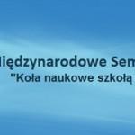 XLII międzynarodowe seminarium kół naukowych