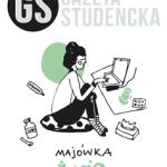 Maj 2016 Link do pobrania: http://gs.uni.opole.pl/wp-content/uploads/2016/05/Gazeta-Studencka_MAJ_2016.pdf