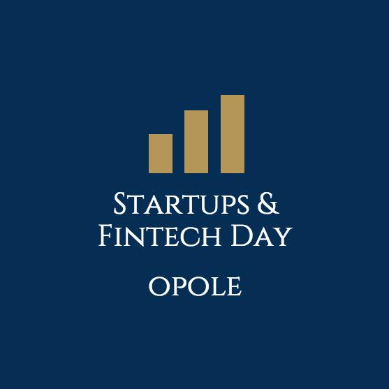 ,,Opole Startups and Fintech Day""