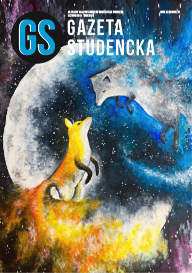 Listopad 2018 Link do pobrania: http://gs.uni.opole.pl/wp-content/uploads/2020/05/Gazeta-Studencka-listopad-2018.pdf